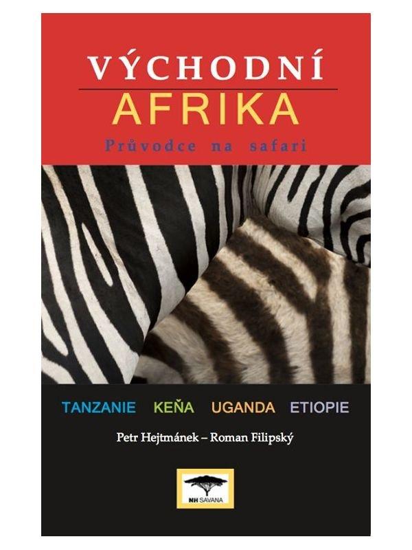 Petr Hejtmánek - VÝCHODNÍ AFRIKA PRŮNODCE NA SAFARI