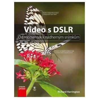 VIDEO S DSLR - Richard Harrington
