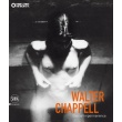 Walter Chappell - ETERNAL IMPERMANENCE
