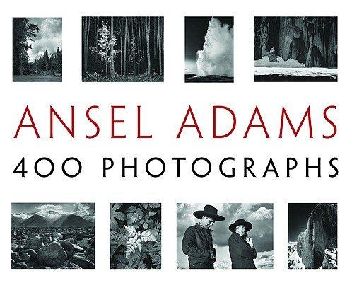 Ansel Adams - 400 PHOTOGRAPHS PB