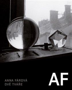 Anna Fárová - DVĚ TVÁŘE