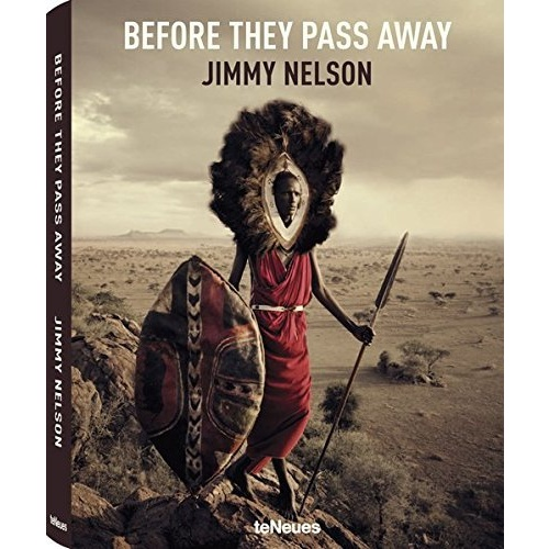 Jimmy Nelson - BEFORE THEY PASS AWAY (Small Edition)