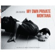 Jan Richter - MY OWN PRIVATE MONTANA