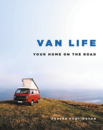 Foster Huntington - VAN LIFE