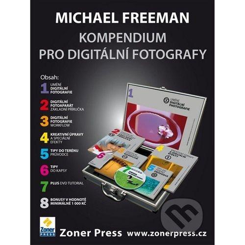 Michael Freeman - KUFR KNIH O DIGITÁLNÍ FOTOGRAFII