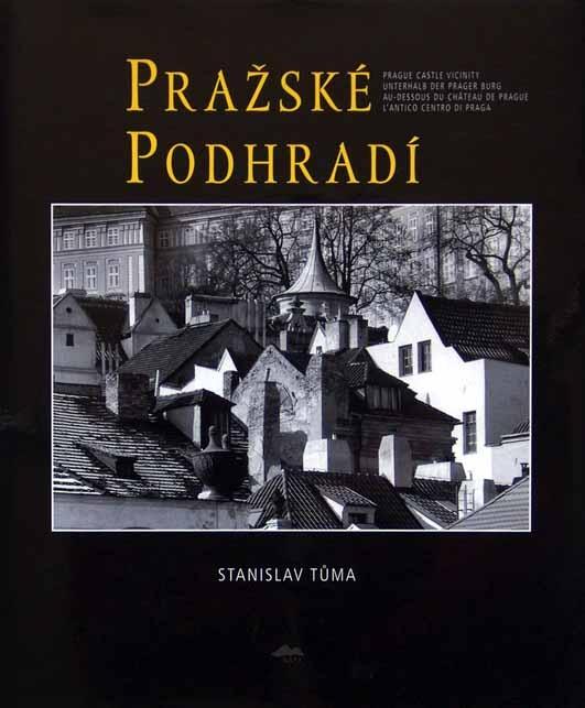 Stanislav Tůma - PRAŽSKÉ PODHRADÍ