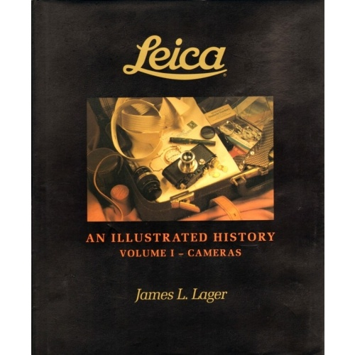 James L. Lager - AN ILLUSTRATED HISTORY VOLUME I. - CAMERAS