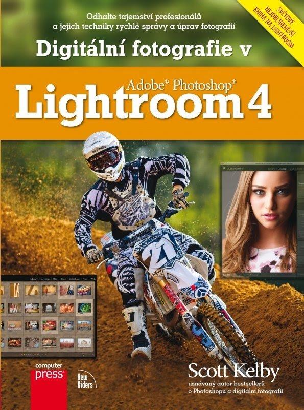 DIGITÁLNÍ FOTOGRAFIE V LIGHTROOM 4